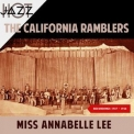 California Ramblers, The - Miss Annabelle Lee (Recordings 1927-1928) '2019