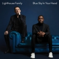 Lighthouse Family - Blue Sky In Your Head '2019