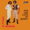 Zack & Geebah - For The Love Of Money [Hi-Res] '2019