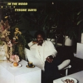 Tyrone Davis - In The Mood With Tyrone Davis (Expanded Edition) '2016