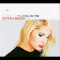 Viktoria Tolstoy - Shining On You '2004