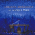 Loreena Mckennitt - An Ancient Muse '2006