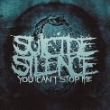Suicide Silence - You Can't Stop Me '2019