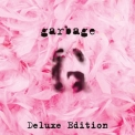Garbage - Garbage (20th Anniversary Deluxe Edition) (Remastered) [Hi-Res] '2015