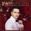 Mark Vincent - The Most Wonderful Time Of The Year '2018