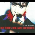 Marc Almond - Out There - Brilliant Creatures '1996