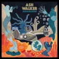 Ash Walker - Aquamarine [Hi-Res] '2019