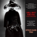 Steve Kuhn Trio - I Will Wait For You '2015