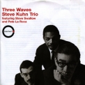 Steve Kuhn Trio - Three Waves '2009