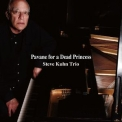 Steve Kuhn Trio - Pavane For A Dead Princess '2015