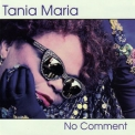 Tania Maria - No Comment '1995