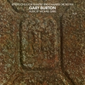 Gary Burton - Seven Songs For Quartet & Chamber Orchestra '2014