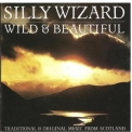 Silly Wizard - Wild & Beautiful '1991