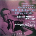 Great Glenn Miller Band, The - Glenn Miller Swings Volume 3 '1995