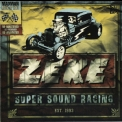 Zeke - Super Sound Racing '1996,2006