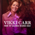 Vikki Carr - From The Columbia Records Vault '2017