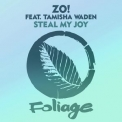 Zo! - Steal My Joy '2019