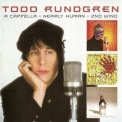 Todd Rundgren - A Cappella + Nearly Human + 2nd Wind (4CD) '2012