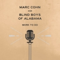 Marc Cohn & The Blind Boys Of Alabama - Work To Do '2019