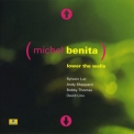 Michel Benita - Lower The Walls '1998