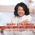 Mary Stallings - Songs Were Made To Sing '2019