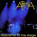 Arena - Welcome To The Stage '1997