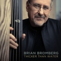 Brian Bromberg - Thicker Than Water '2018