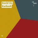 David Six - Karkosh [Hi-Res] '2019