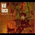 Kid Loco - A Grand Love Story '1997