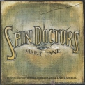 Spin Doctors - Mary Jane '1994