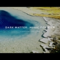 Lawson Rollins - Dark Matter: Music For Film '2019