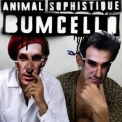 Bumcello - Animal Sophistique '2019