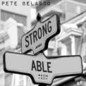 Pete Belasco - Strong And Able '2019