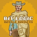 Bottle Rockets, The - Bit Logic '2018