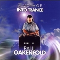 Paul Oakenfold - A Voyage Into Trance '2001
