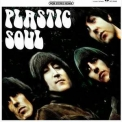 Beatles, The - Plastic Soul (US Rubber Soul Remixed) '2118