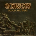 Goatess - Blood And Wine '2019