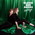 Blood Red Shoes - Get Tragic '2019