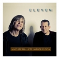 Mike Stern, Jeff Lorber Fusion - Eleven '2019