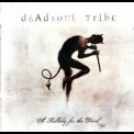 Deadsoul Tribe - A Lullaby For The Devil '2007