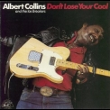 Albert Collins - Don't Lose Your Cool '1983