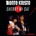 Monte Kristo - Sherry Mi-sai (remastered) '1986