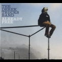 Derek Trucks Band, The - Already Free '2009
