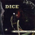 Dice - Versus Without Versus - End Part '2009