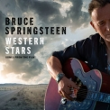 Bruce Springsteen - Western Stars - Songs From The Film [Hi-Res] '2019