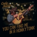 Cody Ikerd & The Sidewinders - You Can Find Me In A Honkytonk '2019