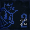 Black Stone Cherry - Black To Blues, Vol. 2 [Hi-Res] '2019