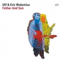 Ulf Wakenius - Father And Son '2017