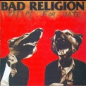 Bad Religion - Recipe For Hate '1993