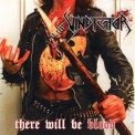 Vindicator - There Will Be Blood '2008